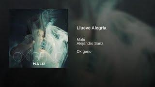 Malú, Alejandro Sanz   Llueve Alegría (AUDIO OFICIAL)