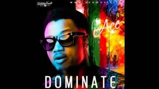 Ace   Dominate