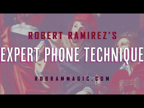 Expert Phone Technique by Robert Ramirez