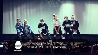 Nicki Minaj - Trini Dem Girls - Choreography by Kali Yuga - Open Art Studio