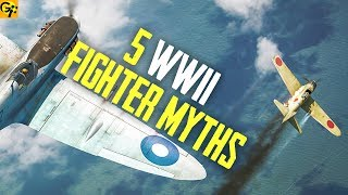 5 Myths About WWII FIGHTER PLANES