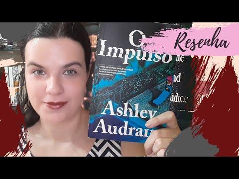 RESENHA #163: O IMPULSO | THE PUSH, de ASHLEY AUDRAIN