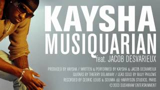 Kaysha   Musiquarian (feat. Jacob Desvarieux)