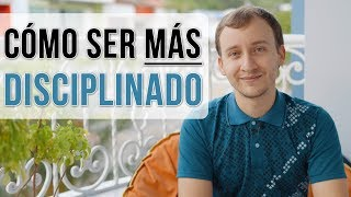 Video: Cómo Ser Más Disciplinado - 7 Tips Infalibles