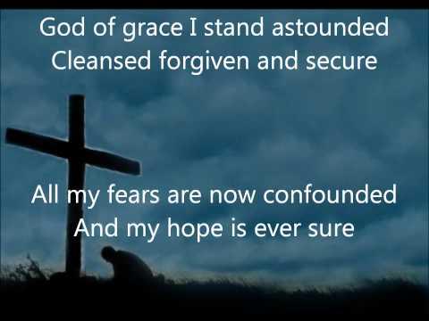 God Of Grace – Sunday Songs | mgpcpastor's blog