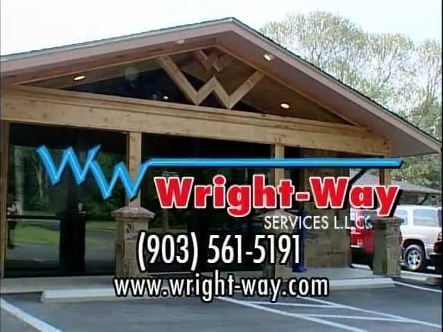 We do it ALL the Wright-Way!