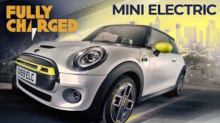 MINI Electric | Fully Charged
