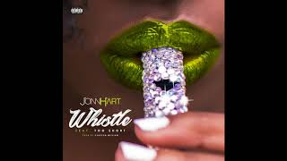 JONN HART   WHISTLE FEAT. TOO $HORT (AUDIO)