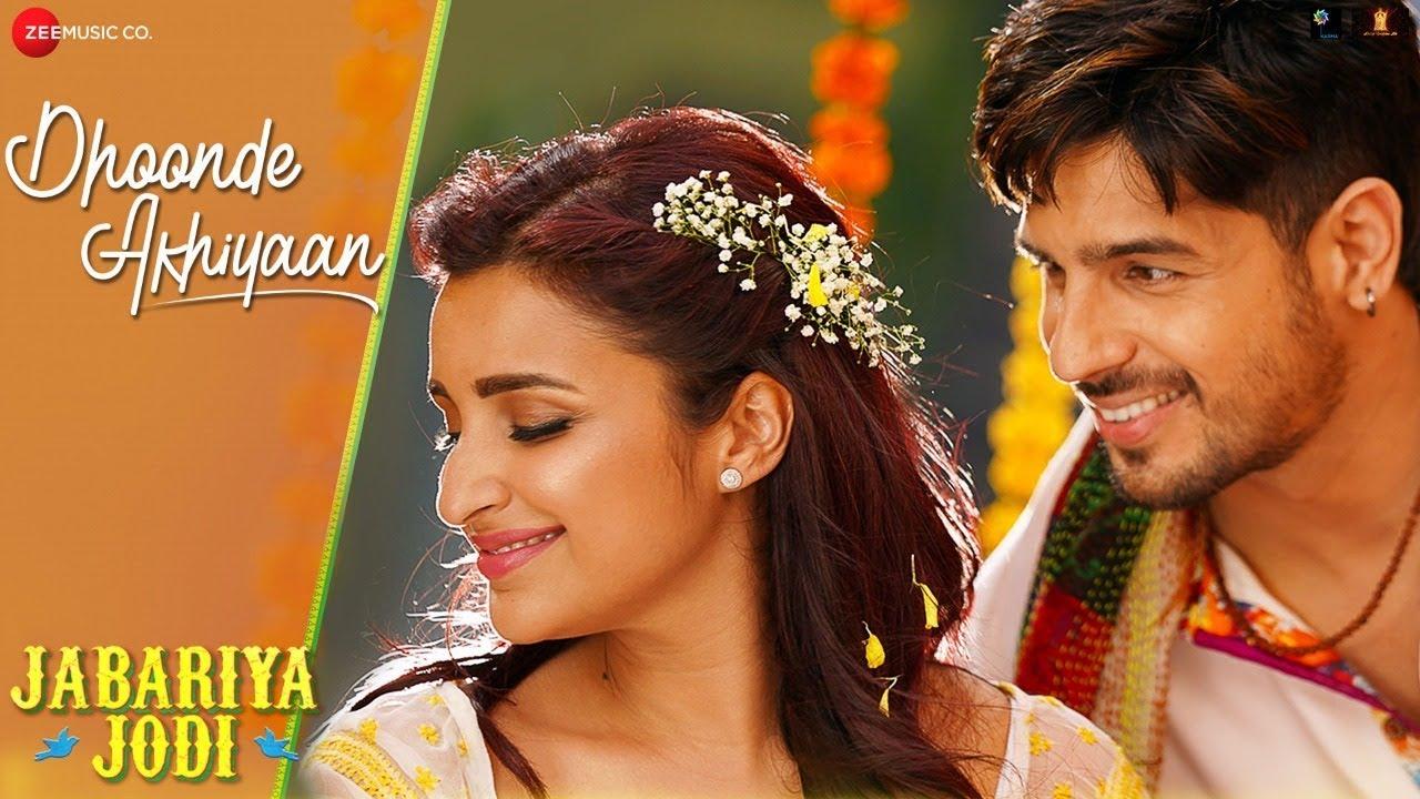 Dhoonde Akhiyaan mp3 Song