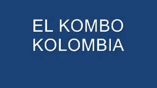 KOMBO KOLOMBIA CUMBIA MTY