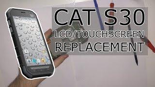Caterpillar S30 (CAT S30) Touchscreen + LCD replacement