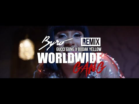 Worldwide Gang (Gucci Gang x Bodak Yellow Remix) - Byro ft. Cardi B, Lil Pump, Niska, Migos & Tymore