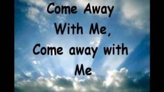 Jesus Culture:Come Away (Lyrics)