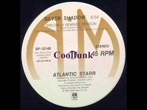 """Atlantic Starr - Silver Shadow (12"""" Specially Remixed Version 1985)"""