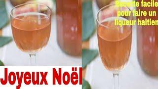 Liqueur Haïtien Recette Bien Facile
