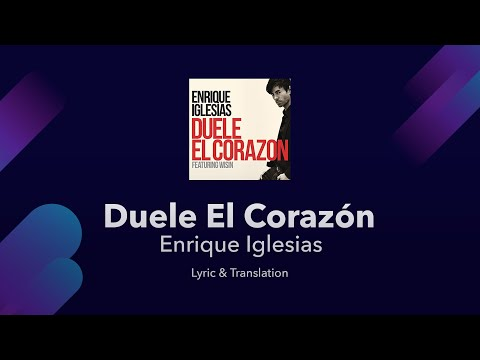 Duele El Corazon (English Version) Lyrics — Enrique ...