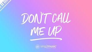Don't Call Me Up (Piano Karaoke Instrumental) Mabel