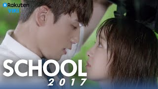 School 2017 - EP8 | Don't Smile Like That, I Get Nervous [Eng Sub]