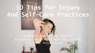My 10 Tips for Injury and Self-Care Practices