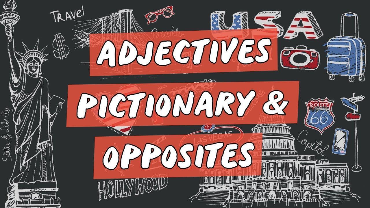 """Dicas de Vocabulário de Inglês: """"Adjectives & Opposites"""""""
