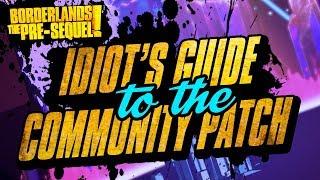 Borderlands 2's Unofficial Community Patch 4 0! 180+ Changes