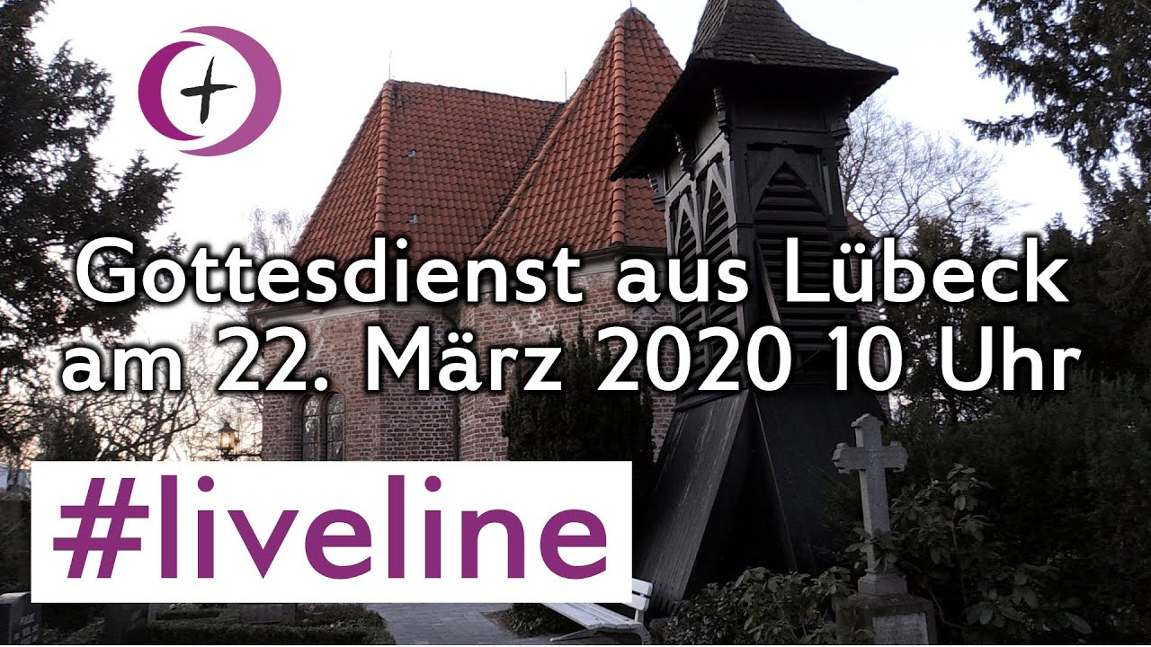 #liveline - Gottesdienst aus dem Kirchenkreis Lübeck-Lauenburg im Livestream
