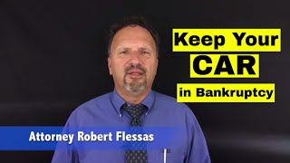 Can you keep your Car when you file Bankruptcy?