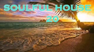 SOULFUL HOUSE 20