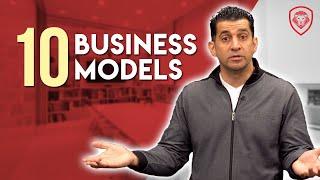 10 Business Models for Every Entrepreneur