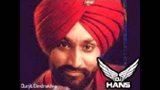 Akh Toonehari   Surjit Bhindrakhiya  Dj Hans  Dhol Mix  Audio Song Must Listen