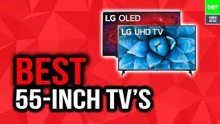 Best 55-Inch TVs In 2020 (Top 5 Picks)