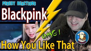 BLACKPINK - How You Like That - I CAN'T GET ENOUGH OF THESE LADIES!!!