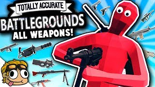 ALL WEAPONS GUIDE! | Totally Accurate Battlegrounds (TABG) Gameplay