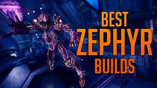 [WARFRAME] Best Zephyr Builds 2019