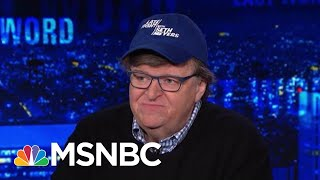 Michael Moore: Trump Knows He Is In Trouble In The Midwest   The Last Word   MSNBC