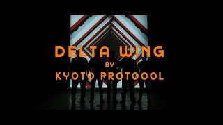 Gambar cover Delta Wing - Kyoto Protocol (Official Music Video)