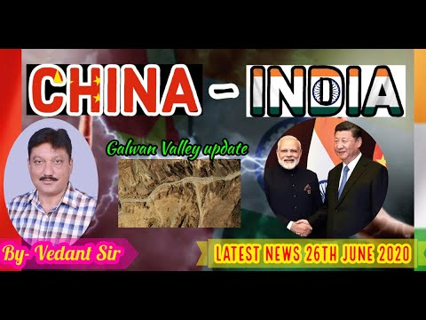 India-China (LATEST UPDATE of tension in GALWAN VALLEY) || (Hindi) 2020