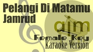 Jamrud   Pelangi Di Matamu (Female Key) Karaoke   Ayjeeme Karaoke