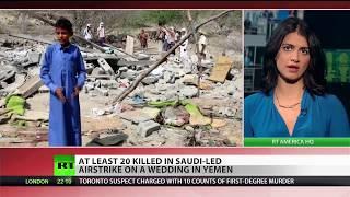 Saudi airstrike hit wedding party in Yemen