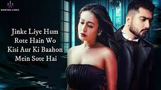 Jinke Liye (LYRICS) - Neha Kakkar Ft. Jaani | B   - YouTube