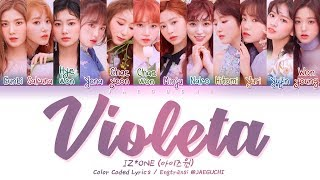 IZ*ONE (아이즈원)   Violeta (비올레타) (Color Coded Lyrics EngRomHan가사)