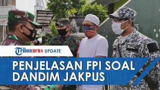 Penjelasan Pihak FPI terkait Dandim 0501 Jakpus yang Sempat Dilarang Masuk Gang Rumah Habib Rizieq