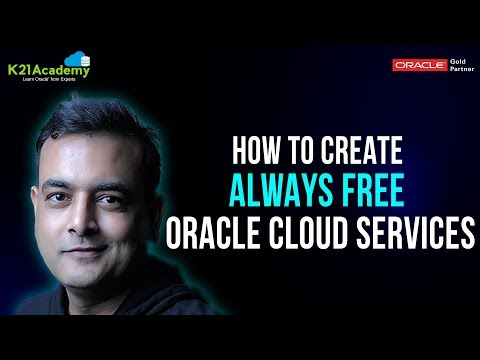 How To Create Always FREE Oracle Cloud Services