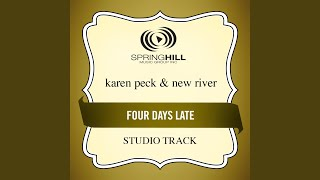 Four Days Late (Studio Track With Background Vocals)