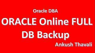 RMAN ORACLE database  Online Full Backup