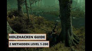 Holzfällerei Guide 1-200 |2 Methoden zum schnell & afk Leveln |NEW WORLD| Farmen |GEAR+Gold |Deutsch