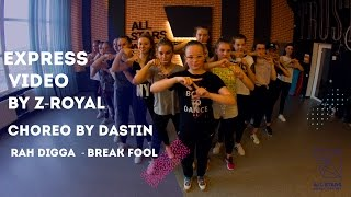 Rah Digga – Break Fool Express video Z-Royal by Nastia Zeziulina, Choreo by Stanislav Sadovnichiy