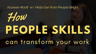#008 Soft Skills with Dr. Jon Tam | How People Skills Can Transform Your Work w/ Hilda Gan