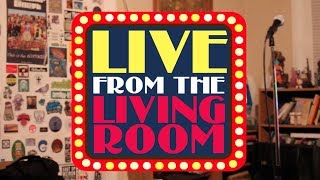 Brand New Comedy From the Living Room!!