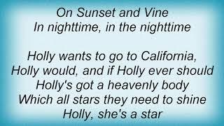 Funkadelic - Holly Wants To Go To California Lyrics